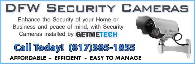 Dallas Fort Worth Security Cameras Installation banner